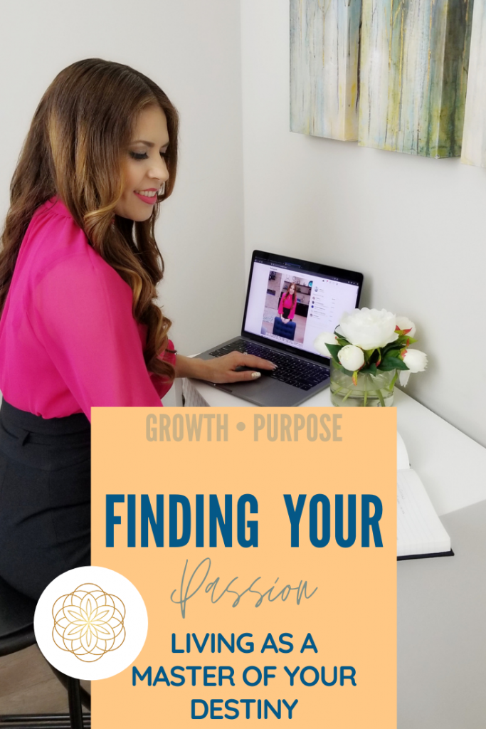 Find Your Passion: Living as a Master of Your Destiny